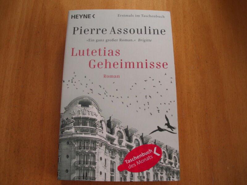 Lutetias Geheimnis von Pierre Assouline