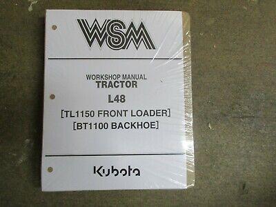Kubota L48 L 48 Tractor Bt1100 Backhoe Tl1150 Loader Service Repair Manual