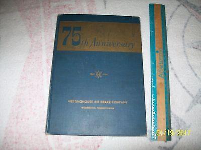 75Th Anniversary Souvenir Book Westinghouse Air Brake Co Wabco Of Wilmerding Pa
