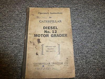Caterpillar Cat No 12 Diesel Motor Road Grader Owner Operator Maintenance Manual