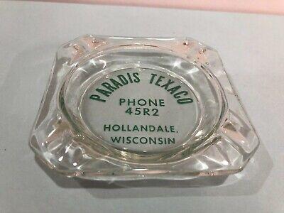 Vintage Glass Ashtray, Paradis Texaco, Hollandale, Wisconsin