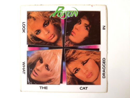 Poison Look What The Cat Dragged In 1980