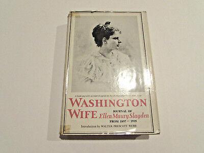 Washington Wife, Ellen Maury Slayden-1963-1st, Signed Lady Bird Johnson H/C Book