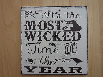 Shabby Halloween Wicked Time of the Year plaque/sign, chic and - Time Of Year Halloween