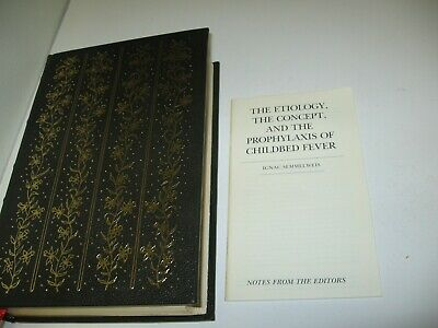 1981 Limited Ed. ETIOLOGY, CONCEPT, PROPHYLAXIS ON CHILDBED FEVER By Semmelweis