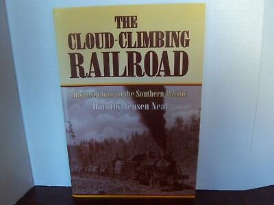 The Cloud-Climbing Railroad Train History Book Dorothy Neal New Highest Point