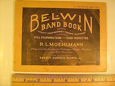 1st Trombone Music Book (Sheet Music 1939 BEL-WIN BAND BOOK Moehlmann 1st TROMBONE (Bass Clef) [Y112a] )