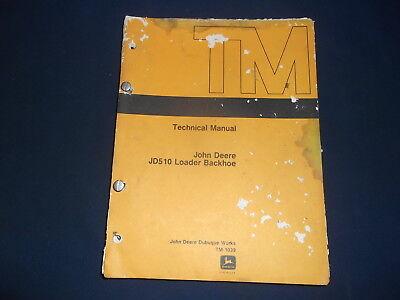 John Deere Jd-510 Backhoe Loader Technical Service Repair Manual Book Tm-1039
