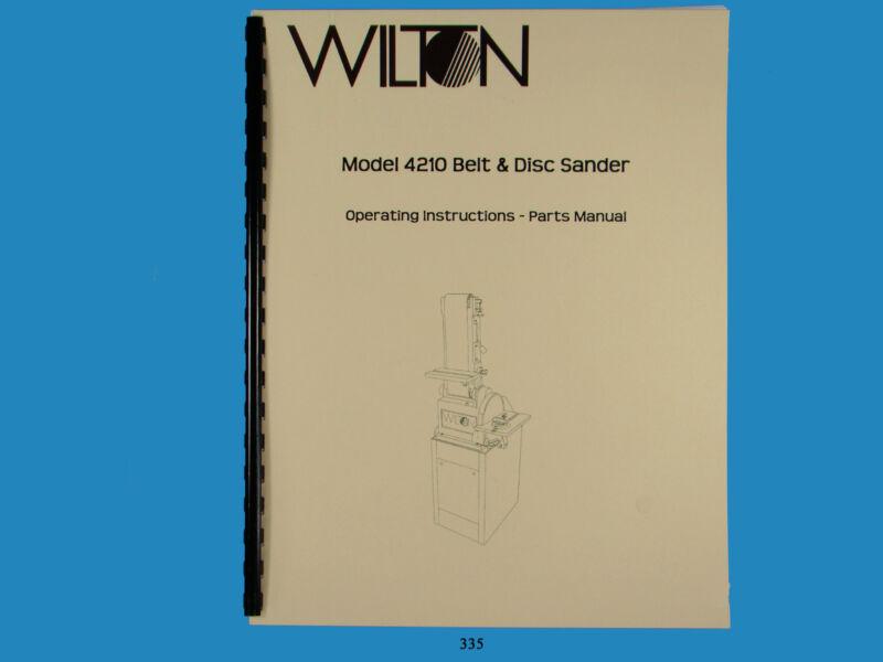 Wilton Model 4210 Belt & Disc Sander Operator & Parts List  Manual  *335