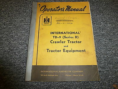 international td9 owner s guide to business and International Crawler Tractor International Harvester Crawler