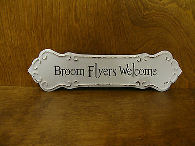 HALLOWEEN SIGN #45863D BROOM FLYERS WELCOME, New from Retail Store, 3.25
