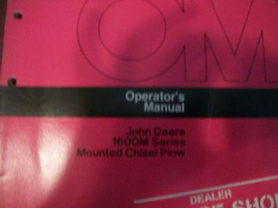John Deere Operators Manual 1600m Series Mounted Chisel Plow Issue G5