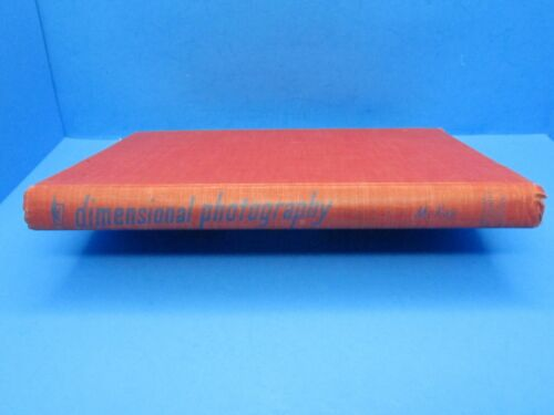 1951 hb book 3 Dimensional Photography Principles of Stereoscopy by McKay