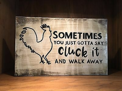 Rustic Wood Sign funny CLUCK IT home decor kitchen, chicken, country farmhouse