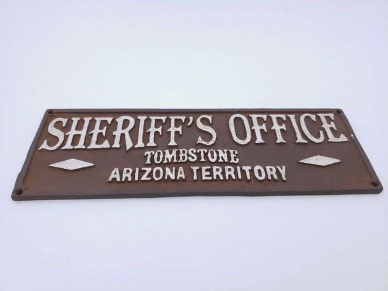 WESTERN CAST IRON SHERIFFS OFFICE TOMBSTONE ARIZONA SIGN PLAQUE A2