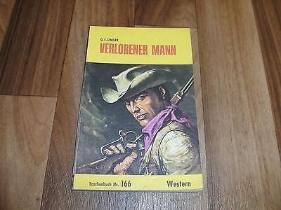G F UNGER WESTERN VERLORENER MANN WESTERN TB 166 VON ZAUBERKREIS 1969