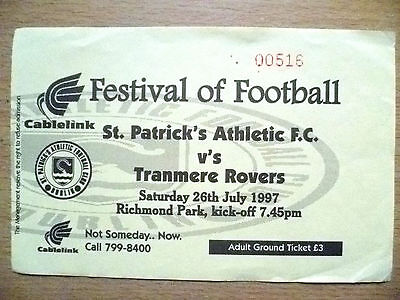 Football Match Tickets: ST. PATRICK'S ATHLETIC v TRANMERE ROVERS, 26 July 1997