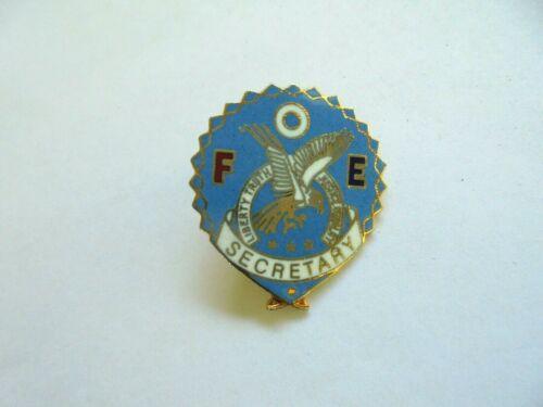 Vintage Fraternal Order of Eagles FOE Secretary Enamel Lapel Pin