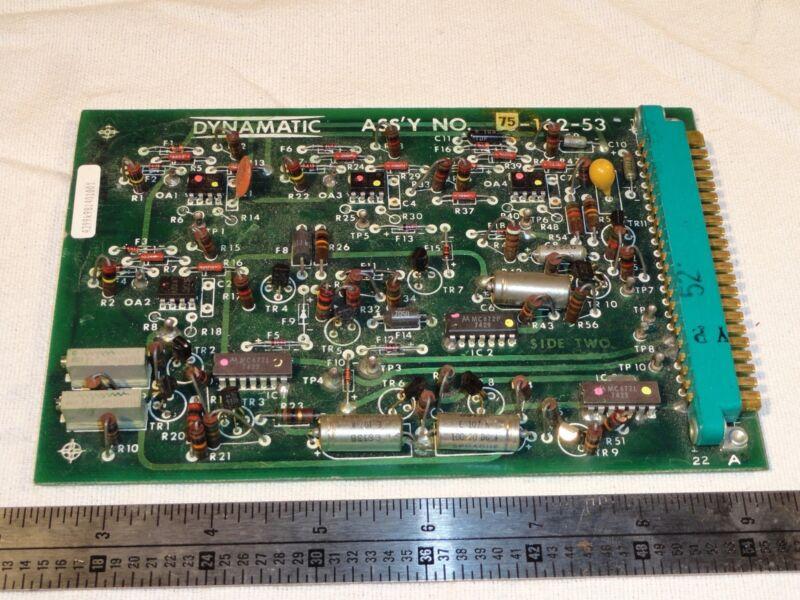 DYNAMATIC 75-162-53 70-47-172 PCB Circuit Board