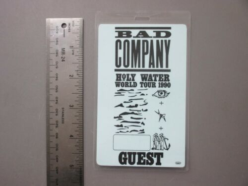 Bad Company backstage pass laminated AUTHENTIC Holy Water GUEST !