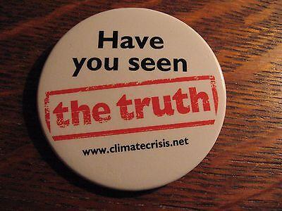 An Inconvenient Truth Pin - 2006 Al Gore Global Warming Environment Movie Button