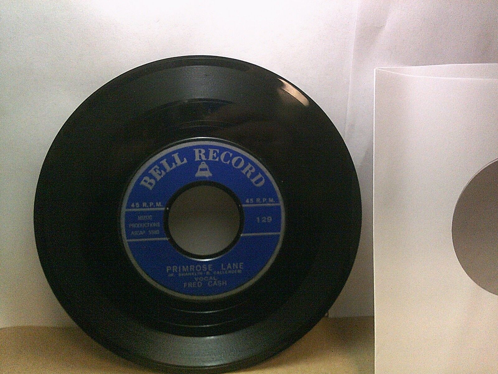 Old 45 RPM Record - Bell Record 129 - Fred Cash - Primrose Lane / Johnny Cannon