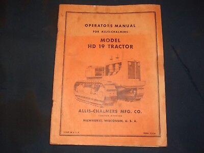 Allis Chalmers Hd-19 Tractor Dozer Operator Operation Maintenance Manual Book