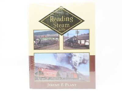 Reading Steam In Color by Jeremy F. Plant ©1996 - Morning Sun Books