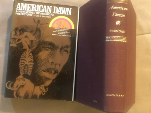 AMERICAN DAWN: Louis A. Brennan - Hardcover with Dust Jacket - First PRINTING