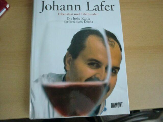 Johann Lafer  Lebenslust  und Tafel Freuden