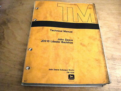 John Deere Jd510 Loader Backhoe Technical Service Repair Manual Jd Tm1039