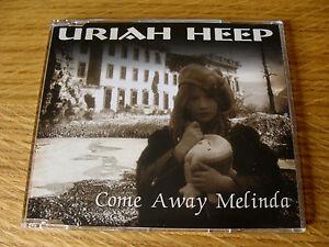 CD-Single-Uriah-Heep-Come-Away-Melinda