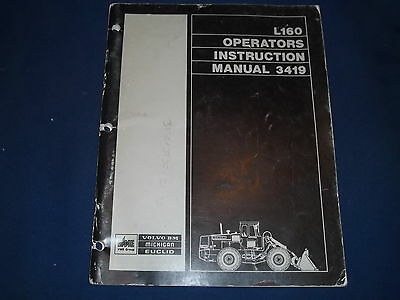 Volvo Bm Euclid Michigan L160 Wheel Loader Operation Maintenance Book Manual