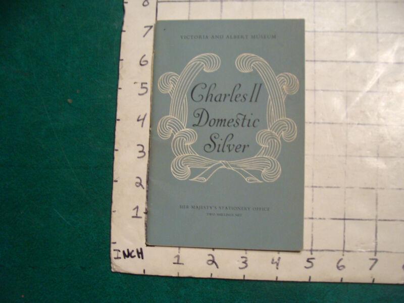Vintage Booklet: CHARLES II Domestic Silver, victoria & albert Museum, 30 photos