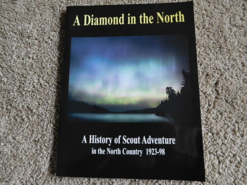BI SCOUT BSA 1998 CHARLES SOMMERS NATIONAL HIGH ADVENTURE BASE BOOK HISTORY MN !