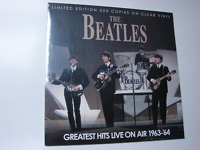 THE BEATLES GREATEST HITS LIVE ON AIR 1963-1964 CLEAR VINYL NEW & SEALED