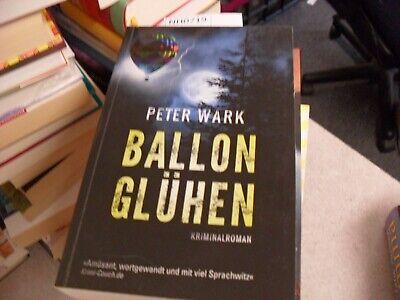 Peter Wark    Ballon Glühen