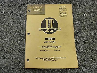Oliver Models Super 99gmtc 950 990 995 Tractor Service Repair Supplement Manual