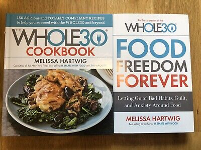 The Whole30 Cookbook & Food Freedom Forever. Both Hardcover Books. Gently Used.