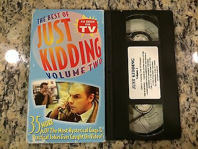THE BEST OF JUST KIDDING VOLUME TWO 2 RARE OOP VHS HIDDEN CAMERA PRACTICAL