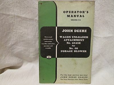 Vintage John Deere Operator's Manual Wagon Unloader Attachment No. 4545E