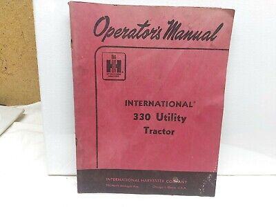 Ih Farmall Mccormick International 330 Utility Owners Manual. Original And Rare.
