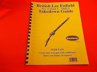 TAKEDOWN MANUAL GUIDE BRITISH LEE ENFIELD NO 4 RIFLE + several similar models
