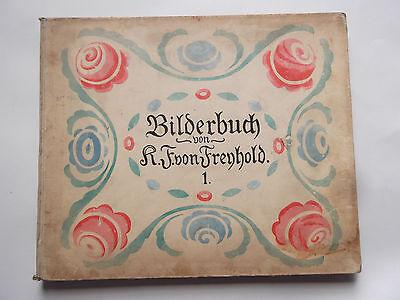 Original Kinderbuch Tiere Band 1 Bilderbuch von K.F. von Freyhold 1905