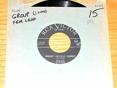 Group 45 Rpm   Sunny Gale   Rca 47 5746    Goodnight  Sweetheart  Goodnight