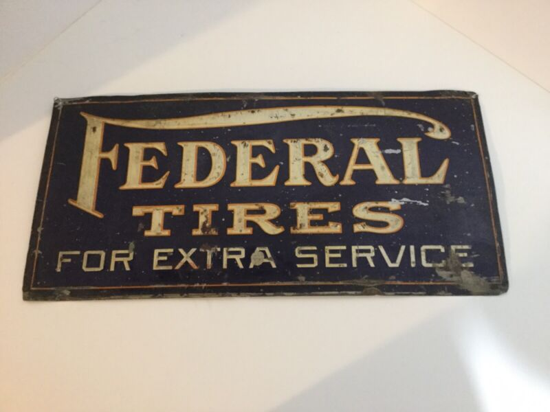 Vintage Federal Tires For Extra Service Tin Sign.
