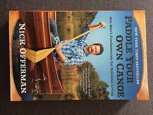 Nick offerman's paddle your canoe