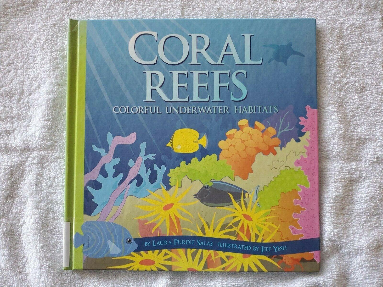 Coral Reefs Colorful Underwater Habitats By Laura Purdie Salas Hardcover  - $1.69
