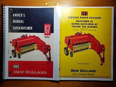 New Holland Super 67 S67 Hayliner Baler Owners Operators Manual Parts