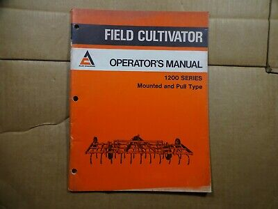 Allis Chalmers 1200 Series Field Cultivator Mounted Pull Type Operators Manual
